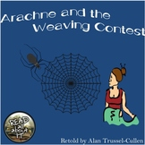Arachne and the Weaving Contest-A Greek Legend