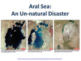 Aral Sea - An Un-Natural Disaster