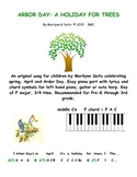 Arbor Day - A Holiday for Trees. Easy piano w/ lyrics abou