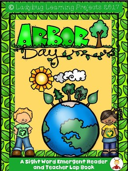 Arbor Day  (A Sight Word Emergent Reader and Colored Teacher Lap Book)