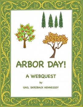 Arbor Day! A Webquest(Distance Learning)