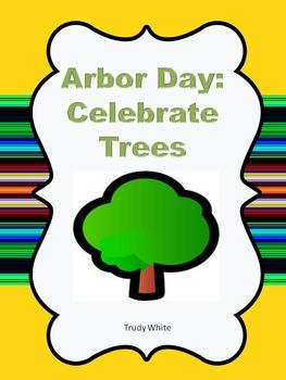 Arbor Day: Celebrate Trees