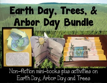 Arbor Day, Earth Day and Trees Minibooks and Activities Bundle