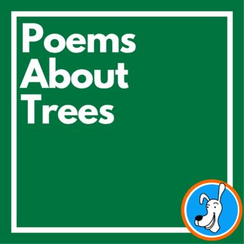 Arbor Day Poetry:  Poems About Trees