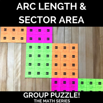 Arc Length & Sector Area Group Puzzle by The Math Series | TpT