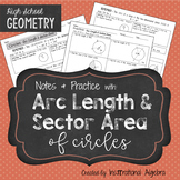 Arc Length & Sector Area of Circles: Notes & Practice