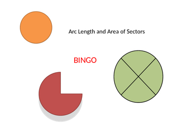 Arc Length and Area of Sectors BINGO
