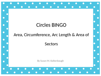 Arc Length and Area of Sectors BINGO