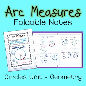 Arc Measures - Foldable Notes Circles Unit