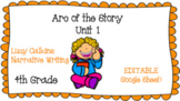 Arc of the Story - Lucy Calkins Writing - 4th grade Writing - Unit 1 - Editable*