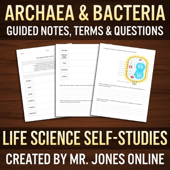 Archaea & Bacteria: Guided Notes / Self-Study