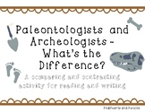 Archaeologist and Paleontologist Compare and Contrast Reading & Writing Activity