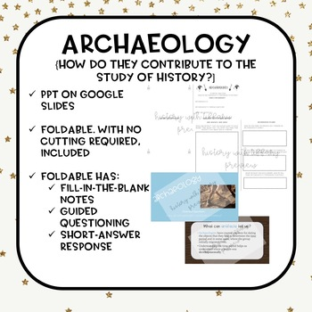 the contribution of archaeologists to history Archaeology, or archeology, is the study of human activity through the recovery and analysis of material culturethe archaeological record consists of artifacts, architecture, biofacts or ecofacts and cultural landscapesarchaeology can be considered both a social science and a branch of the humanities in north america archaeology is a.