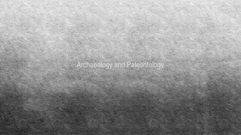 Archaeology & Paleontology