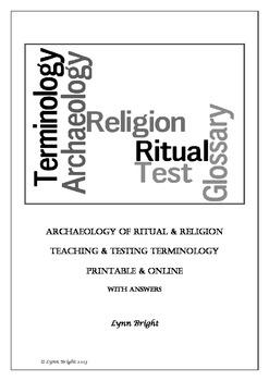 Archaeology Religion & Ritual Terminology Teaching & Testing Printable & Online
