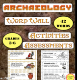 Archaeology Word Wall, Activities, Assessments, and Application