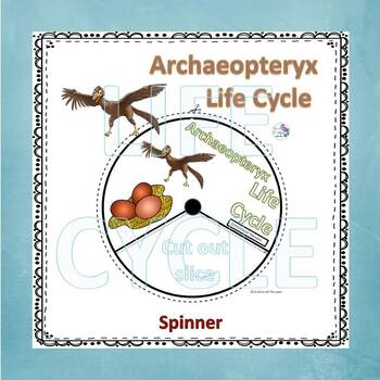 Archaeopteryx Dinosaurs (life Cycle Spinner)