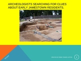 Archeological Work in Jamestown, Virginia