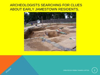Archeological Work in Jamestown, Virginia