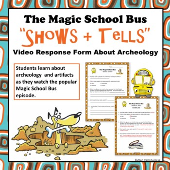 Archeology Magic School Bus Shows And Tells Video Worksheet Tpt