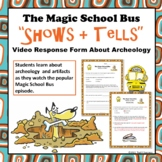 """Archeology Magic School Bus """"Shows and Tells"""" Video Worksheet"""
