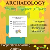 Archeology - Piecing Together History