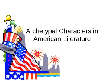 Archetypal Characters in American Literature
