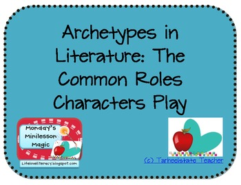 Archetypes Reading Minilesson Handout