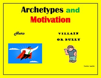 Archetypes and Motivations