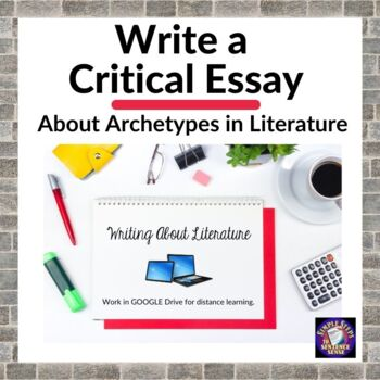 Archetypes in Literature Critical Essay Google Drive Digital Resource
