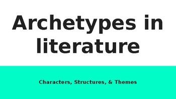 Archetypes in Literature PowerPoint