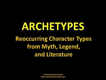 Archetypes in Myth, Legend, and Literature Presentation