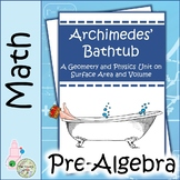 Archimedes' Bathtub Project Only: A Math Project on Surface Area and Volume