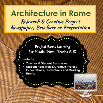 Architectural Landmarks in Rome, Italy - Research & Creative Tech Project