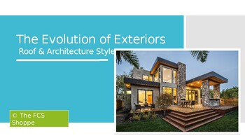 Roof & Architectural Styles_Evolution of Exteriors
