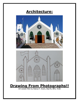 Architecture: Drawing from Photographs!! Art Lesson!!!