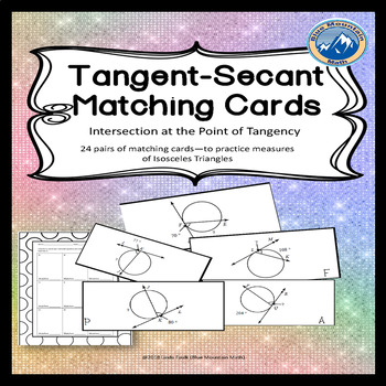 Arcs/Angles  by Tangents Secants Intersecting On the Circle Matching Cards