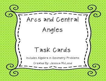Arcs and Central Angle Task Cards
