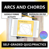 Arcs and Chords of Circles Google Forms Quiz Practice Distance Learning