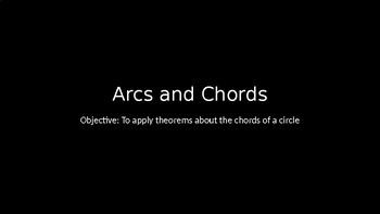 Arcs and Chords - PowerPoint Lesson (8.4)