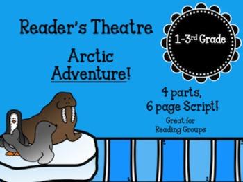 Arctic Adventure Reader's Theatre: Elementary Grades