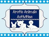 Arctic Animal Activities (Literacy & Math Based on Common Core)