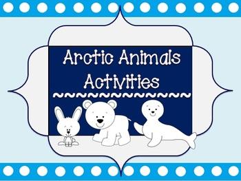 Arctic Animal Activities (Literacy & Math Based on Common Core)