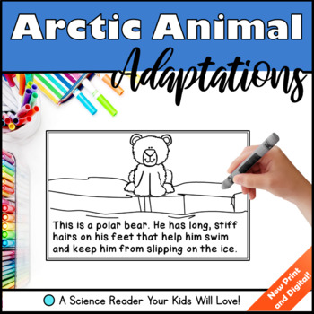 Arctic Animal Adaptations - A Science Reader