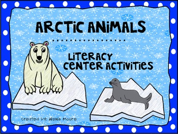 Arctic Animal Common Core Literacy Centers