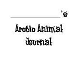Arctic Animal Journals and Graphic Organizers