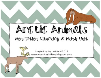 Arctic Animals: A Nonfiction Literacy & Math Common Core Unit