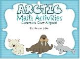 Arctic Animal Math Activities (Common Core Aligned)