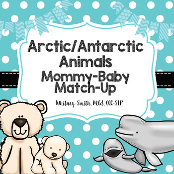 Arctic Animal Mommy Match-Up