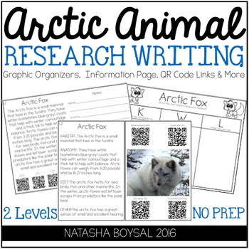 Arctic Animal Research Writing (Graphic Organizers, QR Cod